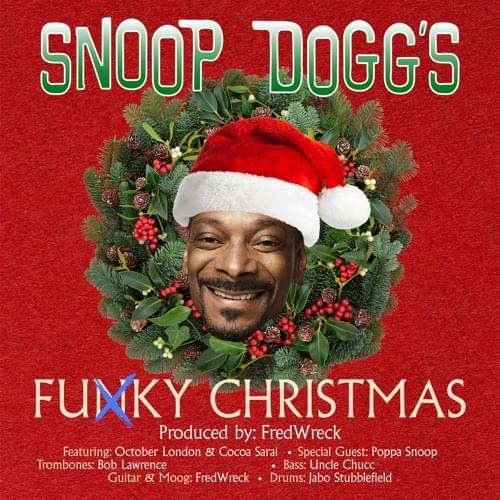 Snoop Dogg – Funky Christmas ft. October London & Cocoa Sarai