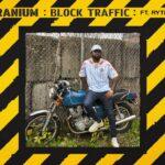 Kranium Block Traffic