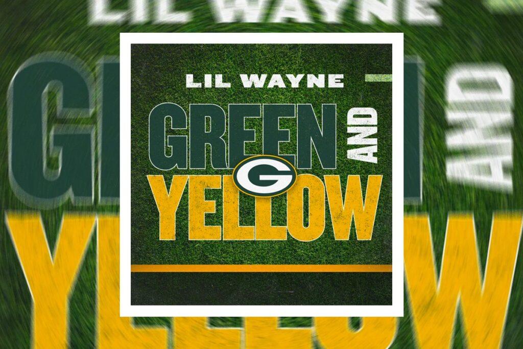 Lil Wayne – Green & Yellow (Green Bay Packers Theme Song)