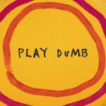 Sia - Play Dumb