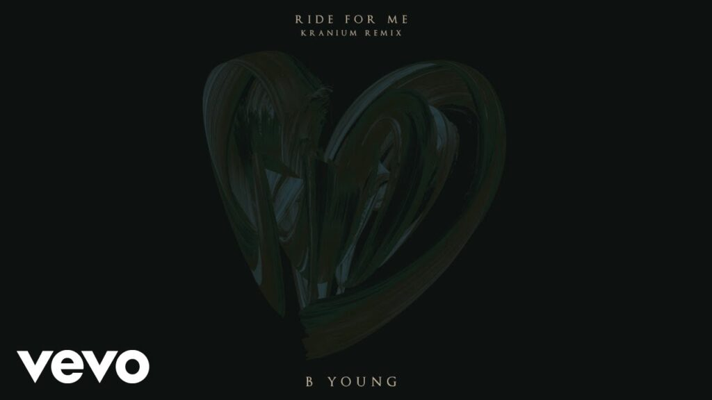 B Young – Ride For Me (Kranium Remix) ft. Kranium