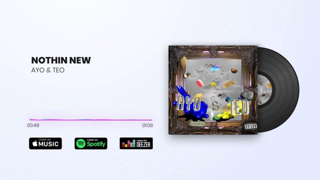 Ayo & Teo – Nothin New