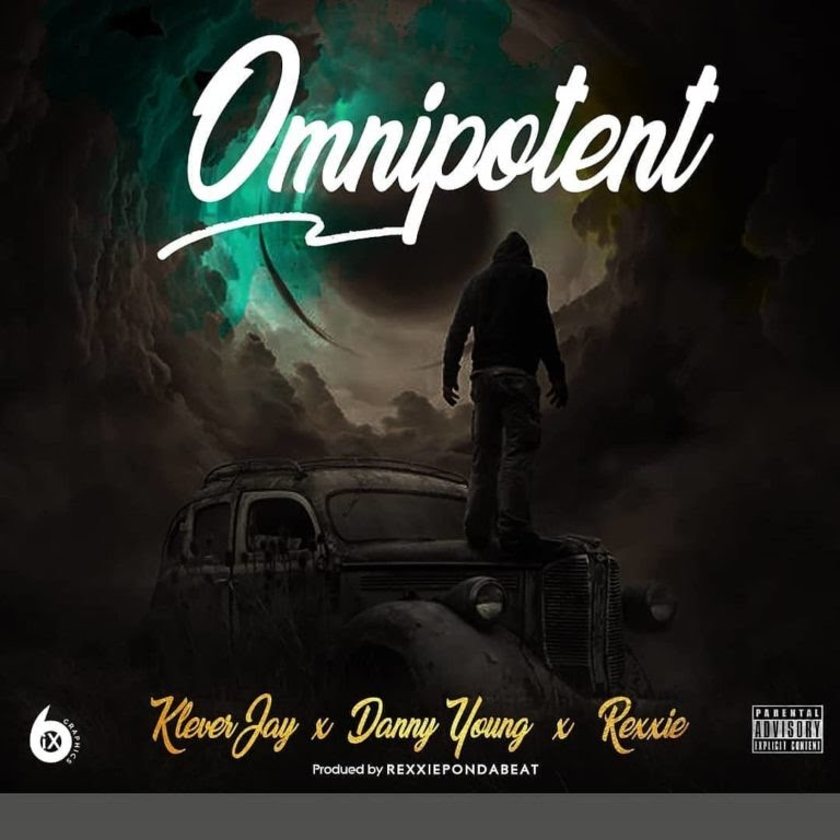 Klever Jay – Omnipotent ft. Danny Young, Rexxie