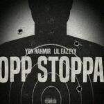 YBN Nahmir – Opp Stoppa Lil Eazzyy