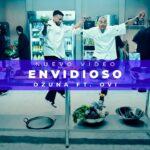 OZUNA – Envidioso Ft OVI [Video]