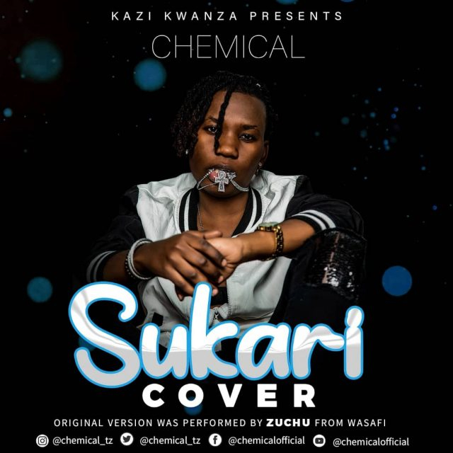 Chemical Ft. Zuchu – Sukari (Cover)
